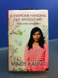 "Mindy Kaling's book ""Is Everyone Hanging Out Without Me?"""